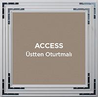 Access Üstten Oturtmalı